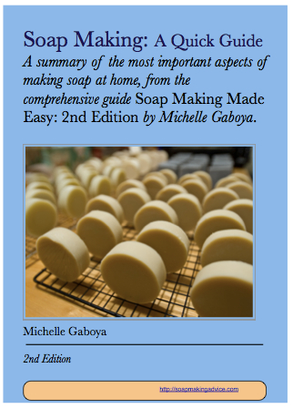 Soap Making Quick Guide by Michelle Gaboya